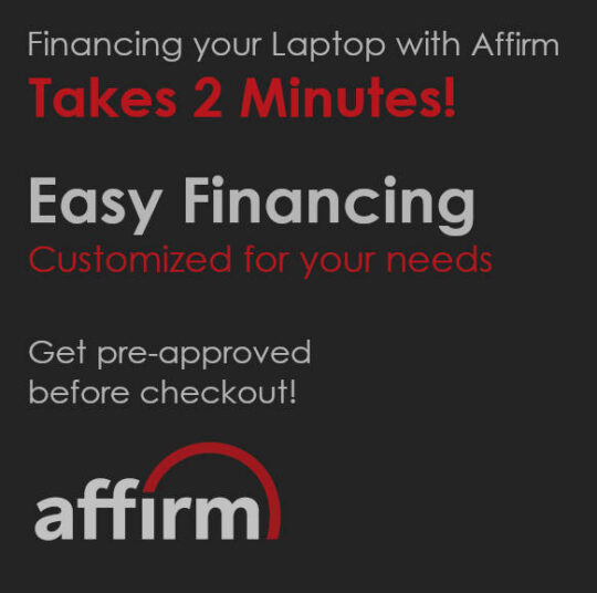 Finance your gaming laptop with Affirm. Easy pre-approvals.